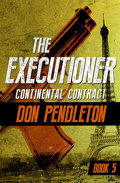 Continental Contract, Don Pendleton