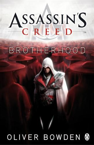 Assassin's Creed: Brotherhood, Oliver Bowden