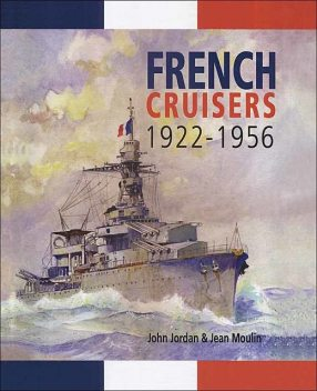 French Cruisers, 1922–1956, Jean Moulin