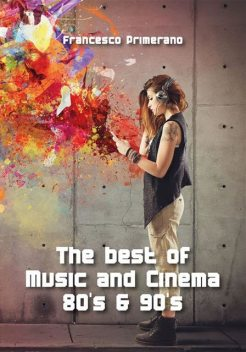 The best of Music and Cinema 80's & 90's, Francesco Primerano