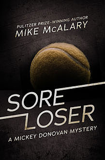 Sore Loser, Mike McAlary