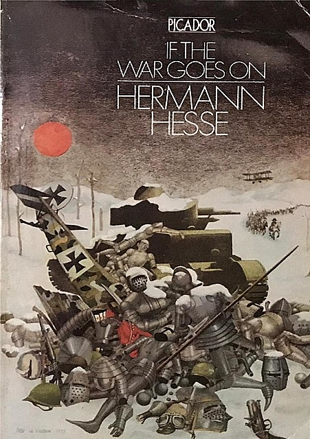 If the War Goes On, Hermann Hesse