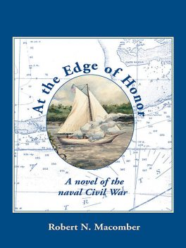 At the Edge of Honor, Robert N.Macomber