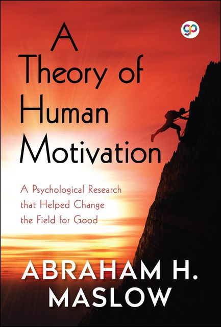 A Theory of Human Motivation, Abraham Maslow