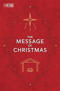 Message of Christmas, Campaign Edition, Eugene H. Peterson