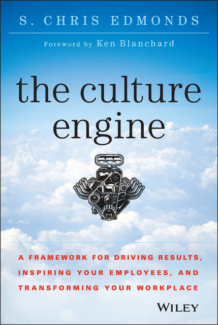 The Culture Engine, S. Chris Edmonds