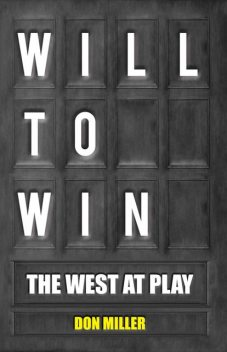 Will to Win, Don Miller