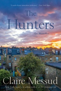 The Hunters, Claire Messud