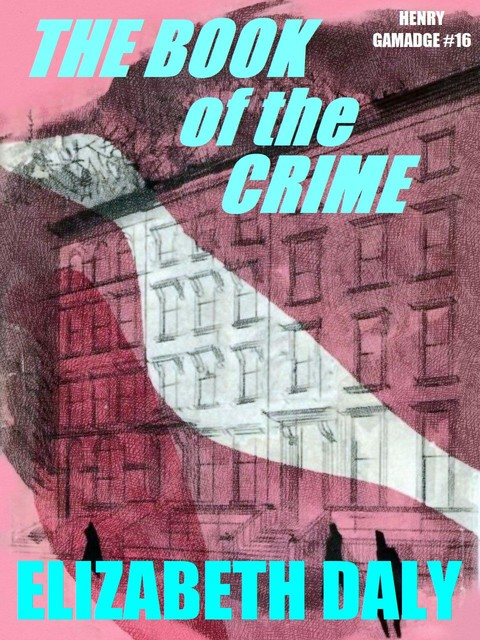 The Book of the Crime, Elizabeth Daly