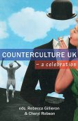 Counterculture UK – a celebration, Susan Murray, Tim Burrows, Jack Bright, Ben Graham, Mark Edward, Ellen Cheshire, Bella Qvist, Charlie Oughton, Coco Khan, Em Ayson, Hayley Foster Da Silva, Mark Sheerin, Paul Quinn, Penny Pepper, Simon Smith, Tim Garrett