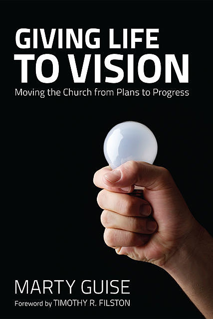 Giving Life to Vision, Marty Guise