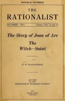 The Story of Joan of Arc the Witch-Saint, M.M.Mangasarian