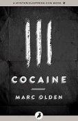 Cocaine, Marc Olden