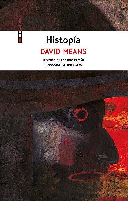 Histopía, David Means