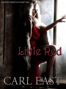 Little Red, Carl East