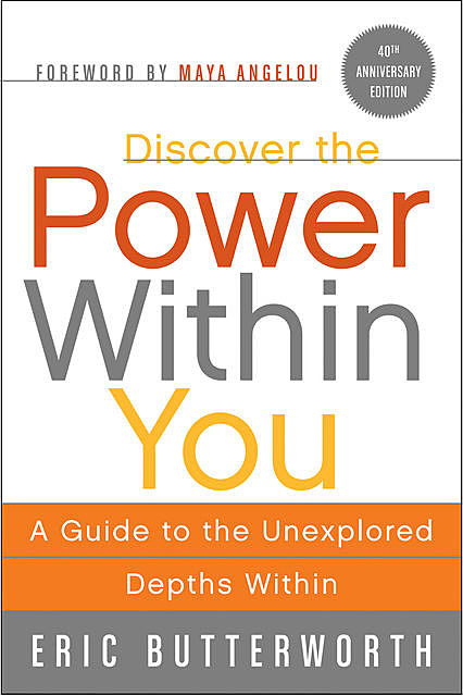 Discover the Power Within You, Eric Butterworth