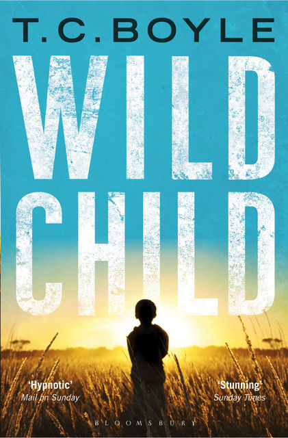Wild Child, T.C.Boyle