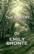 The Poetry Of Emily Jane Bronte, Emily Jane Brontë