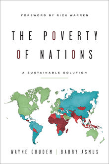 The Poverty of Nations, Wayne Grudem, Barry Asmus