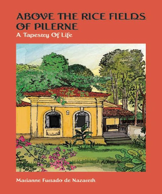 Above the Rice Fields of Pilerne: A Tapestry of Life, Marianne Furtado De Nazareth