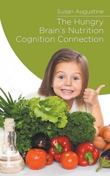The Hungry Brain, Susan Augustin