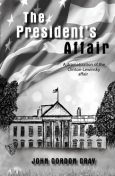 The President's Affair, John Gray