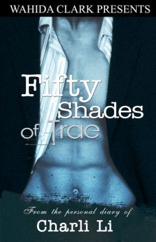 Fifty Shades of Trae, Charli Li