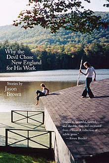 Why the Devil Chose New England for His Work, Jason Brown