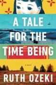 A Tale for the Time Being, Ruth Ozeki