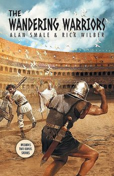 The Wandering Warriors, Alan Smale, Rick Wilber