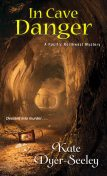 In Cave Danger, Kate Dyer-Seeley