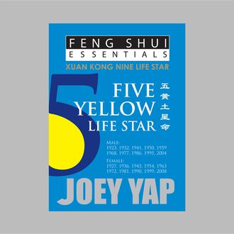 Feng Shui Essentials – 5 Yellow Life Star, Yap Joey