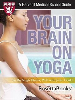 Your Brain on Yoga, Jodie Gould, Sat Bir Khalsa