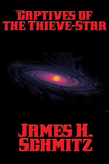 Captives of the Thieve-Star, James H.Schmitz