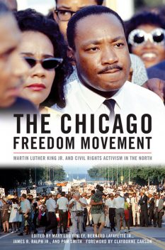 The Chicago Freedom Movement, Martin Luther King Jr.