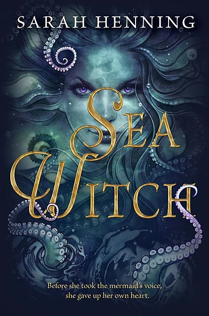 The Sea Witch, Sarah Henning
