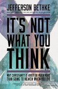 It's Not What You Think, Jefferson Bethke
