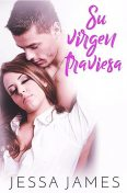 Su virgen traviesa, Jessa James