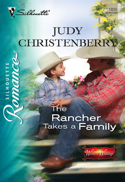 The Rancher Takes a Family, Judy Christenberry