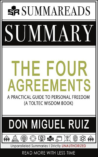 Summary of The Four Agreements, Summareads Media