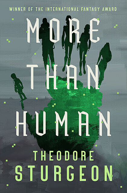 More Than Human, Various Authors