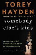 Somebody Else's Kids, Torey Hayden