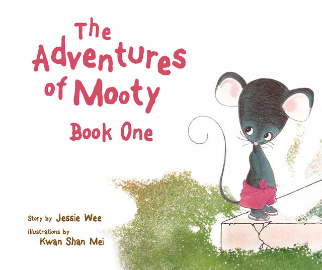 The Adventures of Mooty: Book 1. featuring: Mooty and Grandma, Mooty and the Satay- man, Jessie Wee