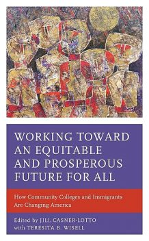 Working toward an Equitable and Prosperous Future for All, Teresita B. Wisell