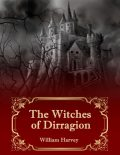 The Witches of Dirragion, William Harvey