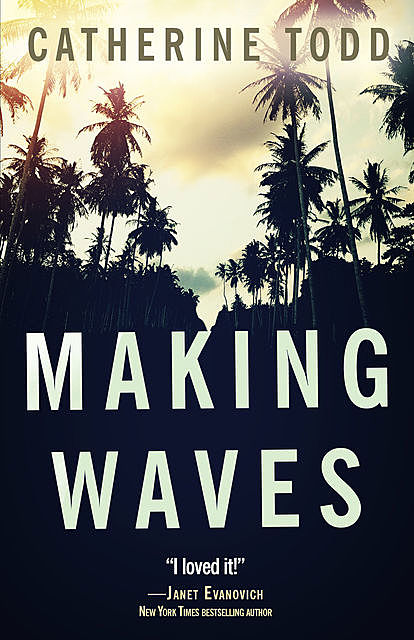 Making Waves, Catherine Todd