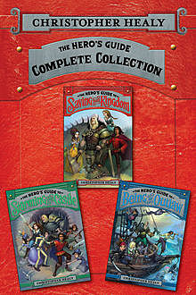 The Hero's Guide Complete Collection, Christopher Healy