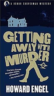 Getting Away With Murder, Howard Engel