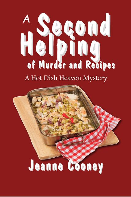 A Second Helping of Murder and Recipes, Jeanne Cooney