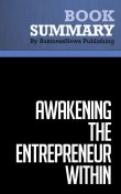 Summary: Awakening the Entrepreneur Within  Michael Gerber, Must Read Summaries